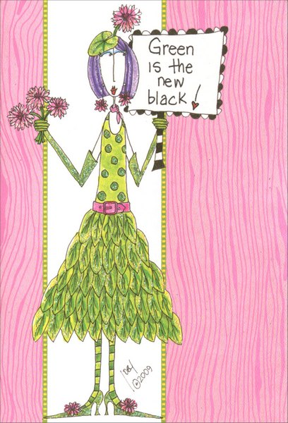 Green is New Black (1 card/1 envelope) Dolly Mama Funny �Green� Birthday Card - FRONT: Green is the new black!  INSIDE: I like your style!  Happy Birthday