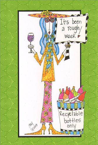 Rough Week (1 card/1 envelope) Dolly Mama Funny Encouragement Card - FRONT: It's been a rough week!  INSIDE: Hang in there girlfriend!