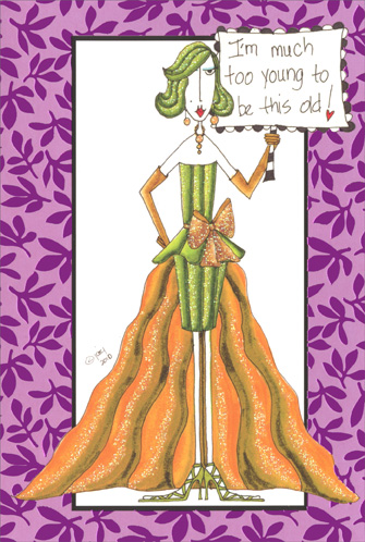 Too Young to be This Old (1 card/1 envelope) Dolly Mama Funny Birthday Card - FRONT: I'm much too young to be this old!  INSIDE: Girlfriend, you put the �glam� in glamorous! Happy Birthday