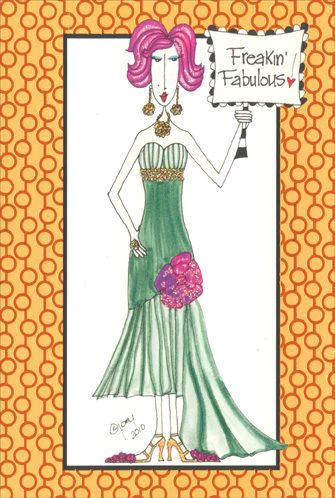 Freakin Fabulous (1 card/1 envelope) Dolly Mama Funny Birthday Card - FRONT: Freakin' Fabulous!  INSIDE: Another year older and you do look fabulous�Who did it and how much?