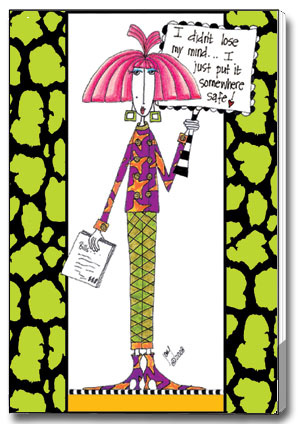Lose My Mind (85 colored sheets) Dolly Mama Funny Foil Purse Pad - FRONT: I didn't lose my mind� I just put it somewhere safe!