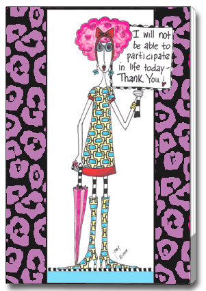 Not Participating (85 colored sheets) Dolly Mama Funny Foil Purse Pad - FRONT: I will not be able to participate in life today - Thank You!