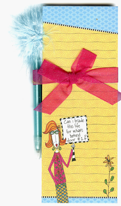 Door # 1 (1 magnetic shopping pad/1 feather pen) Dolly Mama Funny Magnetic Shopping List Pad with Feather Pen - FRONT: Can I trade this life for what's behind door #1?