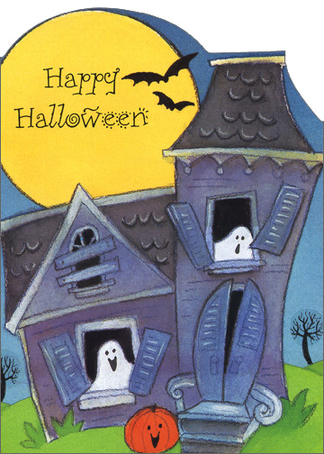 Haunted House (1 card/1 envelope) Halloween Card - FRONT: Happy Halloween  INSIDE: A-haunting these ghosts will go.  It's Halloween, you know.  They'll let out a groan, and maybe a 'boo'', And make Halloween Frightfully fun -- just for you!  Happy Halloween
