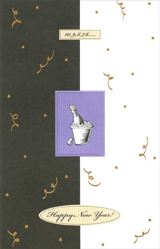 Black & White New Year (1 card/1 envelope) New Year's Card - FRONT: 10, 9, 8, 7, 6 �.. Happy New Year!  INSIDE: Let's celebrate the passing of one year and the coming of another with joy and laughter.  Happy New Year!