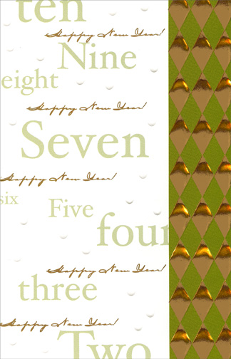 Gold Foil Countdown (1 card/1 envelope) - New Year's Card - FRONT: ten  Happy New Year!  Nine  Happy New Year!  eight  Happy New Year!  Seven  Happy New Year!  six  Happy New Year!  Five  Happy New Year!  four  Happy New Year!  three  Happy New Year!  Two  INSIDE: One!  You've made it, Happy New Year!