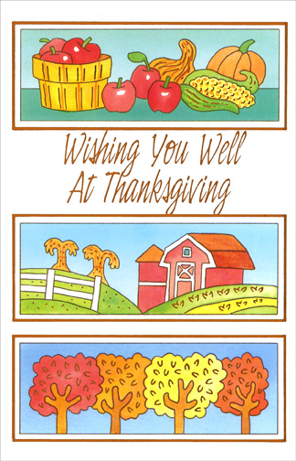 Wishing You Well (1 card/1 envelope) Thanksgiving Card - FRONT: Wishing You Well At Thanksgiving  INSIDE: Hoping that this Thanksgiving will be your best on yet!  With Warm Wishes