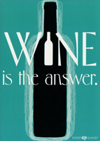 Wine is the Answer (1 card/1 envelope) Recycled Paper Greetings Funny Birthday Card