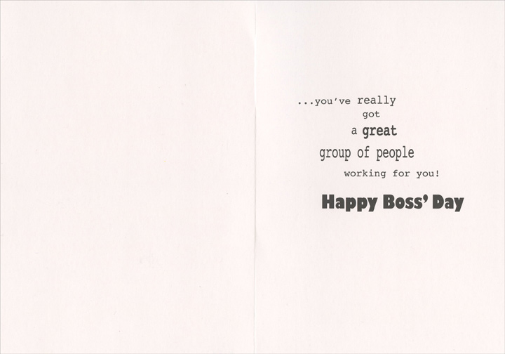 Big Hand (1 card/1 envelope) Recycled Paper Greetings Boss' Day Card - FRONT: It's Boss' Day and we've got to hand it to you..  INSIDE: ..you've really got a great group of people working for you! Happy Boss' Day