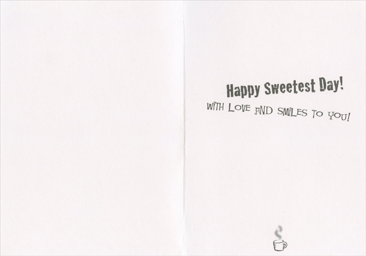 Showing Love (1 card/1 envelope) Recycled Paper Greetings Sweetest Day Card - FRONT: To my husband You show your love in so many ways  INSIDE: Happy Sweetest Day! With love and smiles to you!