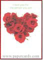 For The Person You Are (1 card/1 envelope) - Romantic Card - FRONT: I love you for the person you are.  INSIDE: I love you for the person that you are and for who I have become since we've met.  I love you for overlooking my flaws and weaknesses and for drawing out the good things in me.  I love you for believing in me in a way that makes me believe, too.  I love you because of the way we talk together and with that openness comes closeness.  I love you because you are honest with me and with that honesty comes trust.  I love you because you have brought more happiness into my life than I ever thought possible.  I love you for the good and giving person that you are.