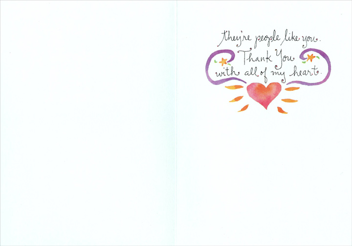 The Best Things In The World (1 card/1 envelope) Recycled Paper Greetings Thank You Card - FRONT: the best things in the world aren't things.  INSIDE: They're people like you.  Thank You with all of my heart.