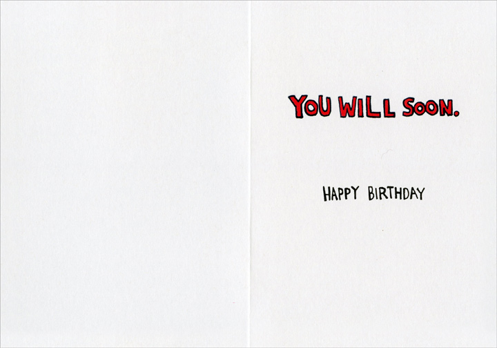 Old Guys Pants (1 card/1 envelope) Recycled Paper Greetings Funny Birthday Card - FRONT: Know why old guys wear their pants up so high?  INSIDE: You will soon.  Happy Birthday