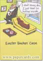 Easter Basket Case (1 card/1 envelope) - Easter Card - FRONT: I don't know, doc, I just feel so hollow inside. Easter Basket Case  INSIDE: Happy Easter!
