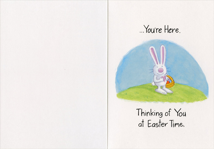 Easter No Matter Where You Are (1 card/1 envelope) Recycled Paper Greetings Easter Card - FRONT: No Matter Where You Are�  INSIDE: �You're Here. Thinking of You at Easter Time.