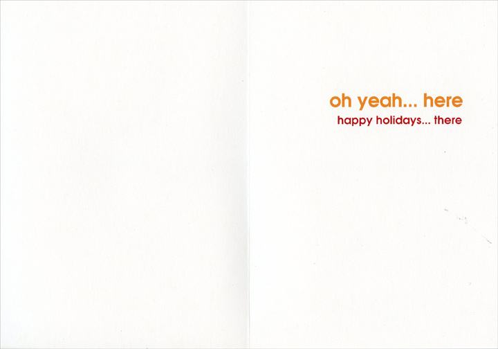 80 and Sunny (1 card/1 envelope) Recycled Paper Greetings Warm Weather Christmas Card - FRONT: it's 80� and sunny somewhere  INSIDE: oh yeah� here - happy holidays� there