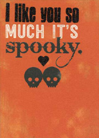 Like You Spooky (1 card/1 envelope) RPG Funny Halloween Card