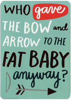 Fat Baby With Bow & Arrow (1 card/1 envelope) Recycled Paper Greetings Funny Valentine's Day Card