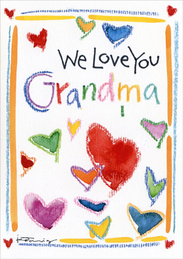 We Love You (1 card/1 envelope) Mother's Day Card - FRONT: We Love you Grandma  INSIDE: ..with all our hearts!