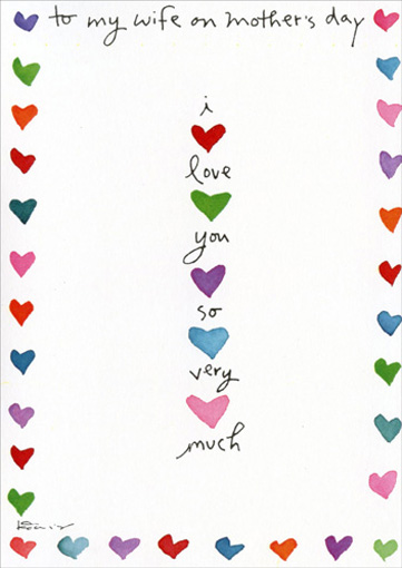 Stacked Hearts (1 card/1 envelope) Mother's Day Card - FRONT: to my wife on mother's day - I love you so very much  INSIDE: you're a great mom and a wonderful wife.  Happy Mother's Day