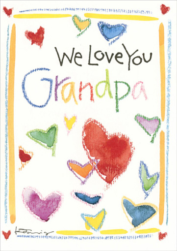 We Love You (1 card/1 envelope) Father's Day Card - FRONT: We Love You Grandpa  INSIDE: ..with all our hearts!  Happy Father's Day