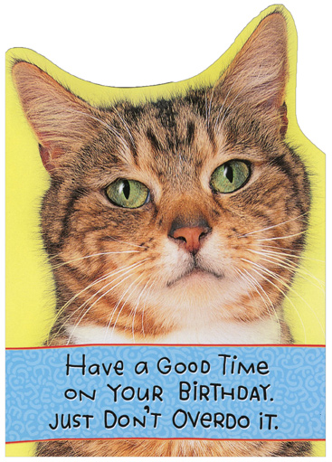 Dont Overdo It Recycled Paper Greetings Funny Birthday Card From The