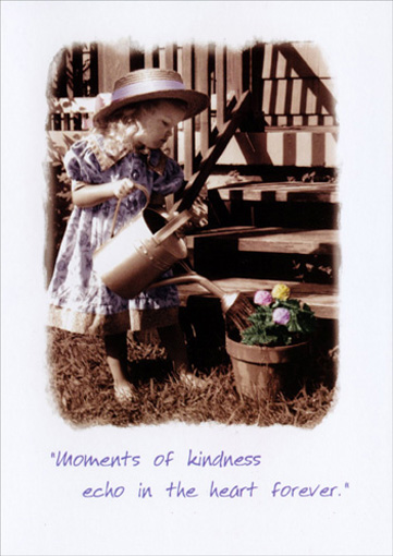 Moments of Kindness (1 card/1 envelope) - Mother's Day Card - FRONT: Moments of kindness echo in the heart forever.'  INSIDE: In my heart, I'm forever thankful to have a Mom like you.  Happy Mother's Day