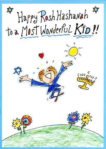 Most Wonderful Kid (1 card/1 envelope) Rosh Hashanah Card - FRONT: Happy Rosh Hashanah to a Most Wonderful Kid!!  INSIDE: May this New Year bring You everything Wonderful!!