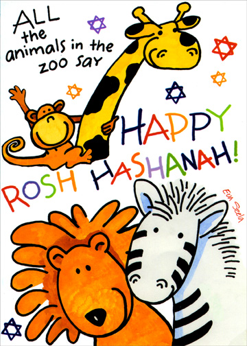 Animals in the Zoo (1 card/1 envelope) Rosh Hashanah Card - FRONT: ALL the animals in the zoo say HAPPY ROSH HASHANAH!  INSIDE: Happy Rosh Hashanah to wonderful you!