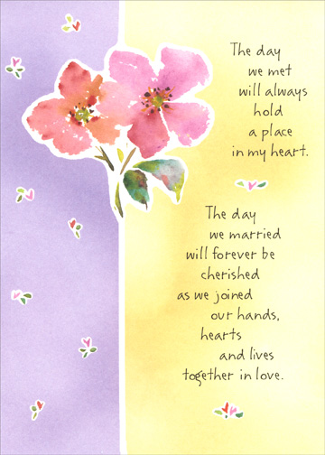 The Day We Met (1 card/1 envelope) Mother's Day Card - FRONT: The day we met will always hold a place in my heart.  The day we married will forever be cherished as we joined our hands, hearts and lives together in love.  INSIDE: And, the days our children arrived mean more to me than words can say.  You are the love of my life.. a great wife.. and a wonderful mother, too.  Happy Mother's Day