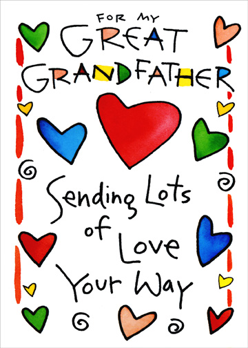 Many Hearts (1 card/1 envelope) Father's Day Card - FRONT: For my Great Grandfather - Sending Lots of Love Your Way  INSIDE: to wish you a Happy Father's Day!