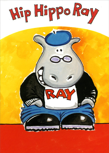 Hip Hippo Ray (1 card/1 envelope) - Birthday Card - FRONT: Hip Hippo Ray  INSIDE: You're 7 Today