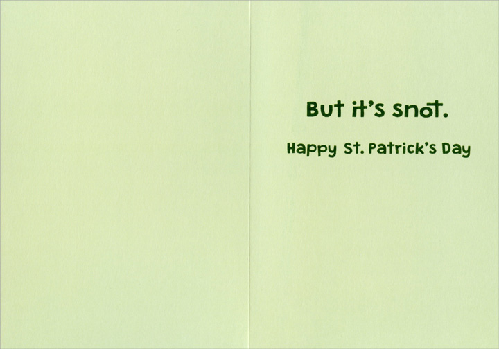 Patrick/'s Day Card Recycled Paper Greetings Made From Recycled Boogers Funny St
