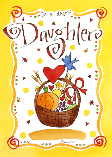 Daughter - True Blessing (1 card/1 envelope) Thanksgiving Card - FRONT: to a dear Daughter  INSIDE: Having a daughter like you is truly a blessing.  Happy Thanksgiving with love.