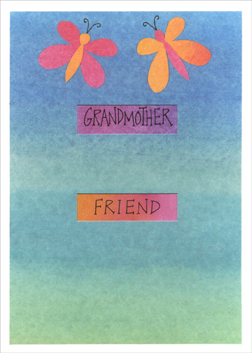Grandmother (1 card/1 envelope) Grandparent's Day Card - FRONT: Grandmother  Friend  INSIDE: If I weren't lucky enough to have you for a Grandmother  I would want you for a Friend  Happy Grandparent's Day