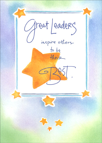 Great Leaders (1 card/1 envelope) - Boss's Day Card - FRONT: Great Leaders inspire others to be their Best.  INSIDE: Happy Boss' Day to a great inspiration!