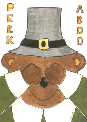 Peek A Boo Bear (1 card/1 envelope) Thanksgiving Card - FRONT: PEEK ABOO  INSIDE: HUGS TO YOU - Happy Thanksgiving - To:   From: