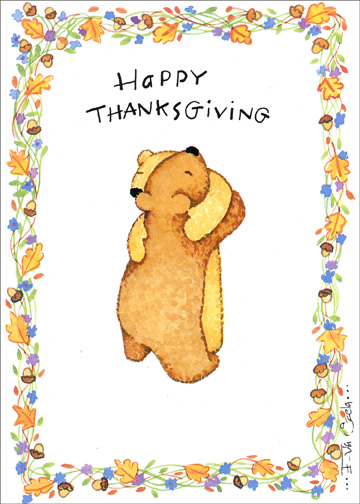 So Thankful/2 Bears (1 card/1 envelope) Thanksgiving Card - FRONT: Happy Thanksgiving  INSIDE: I'm so thankful to have you in my life.