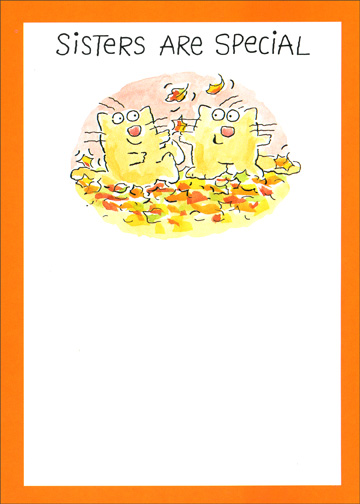 Sisters are Special (1 card/1 envelope) Thanksgiving Card - FRONT: Sisters are Special  INSIDE: ..'specially mine! Happy Thanksgiving