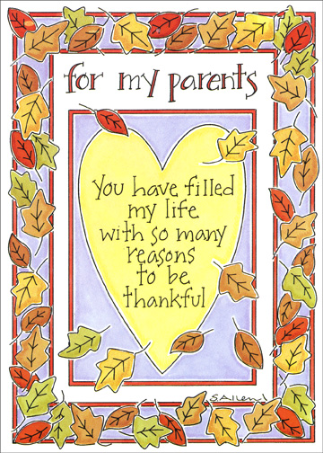 Leaf Border (1 card/1 envelope) Thanksgiving Card - FRONT: for my parents - you have filled my life with so many reasons to be thankful  INSIDE: with love and gratitude on Thanksgiving and always