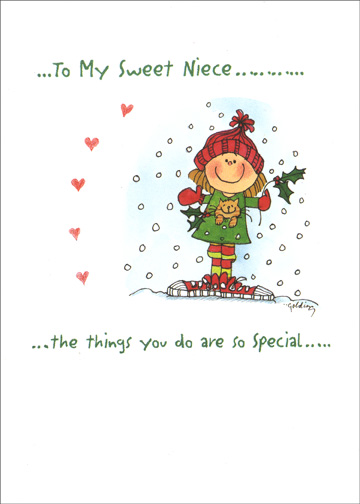 Smiling Girl (1 card/1 envelope) Christmas Card - FRONT: ..to my sweet Niece.. ..the things you do are so special..  INSIDE: ..just like you are!! Merry Christmas!!