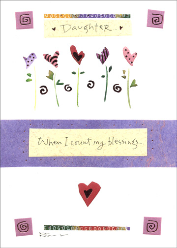 Heart Flowers (1 card/1 envelope) Valentine's Day Card - FRONT: Daughter  When I count my blessings..  INSIDE: ..I count you twice!!  Happy Valentine's Day with love