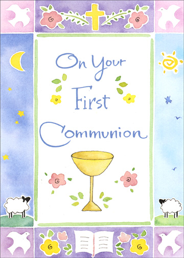 Chalice with Border (1 card/1 envelope) Religious Communion Card - FRONT: On Your First Communion  INSIDE: May the Lord watch over you all the days of your life.  Best wishes on this special day.