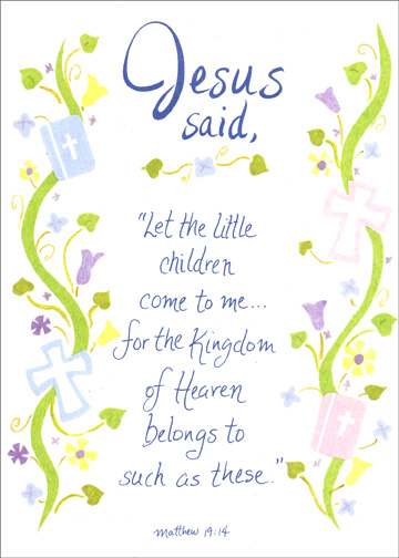 Yellow Religious (1 card/1 envelope) Communion Card - FRONT: Jesus said, 'Let the little children come to me..  for the Kingdom of Heaven belongs to such as these.'  Matthew 19:14  INSIDE: Blessings to you on your First Communion.