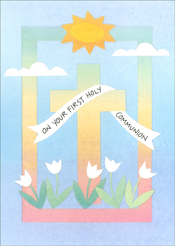 Sun & Cross (1 card/1 envelope) Religious Communion Card - FRONT: On Your First Holy Communion  INSIDE: May the Lord bless you and keep you today and always