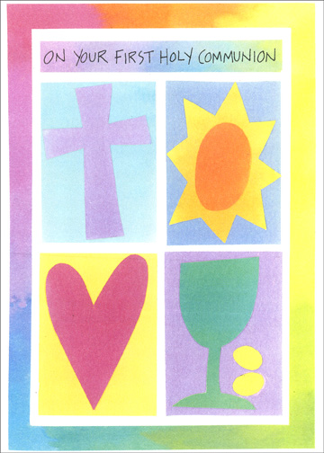Cross, Sun, Heart, Chalice (1 card/1 envelope) Religious Communion Card - FRONT: On Your First Holy Communion  INSIDE: May God bless you and keep you always