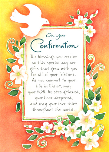 Dove on Red (1 card/1 envelope) Religious Confirmation Card - FRONT: On Your Confirmation  The blessings you receive on this special day are gifts that grow with you for all of your lifetime.  As you commit to your life in Christ, may your faith be strengthened, your hope deepened, and may your love shine thoughout the world.  INSIDE: Congratulations on your Confirmation
