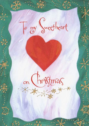 Small Heart (1 card/1 envelope) Recycled Paper Greetings Romantic Christmas Card - FRONT: To my Sweetheart on Christmas  INSIDE: Always remember.. I love you!