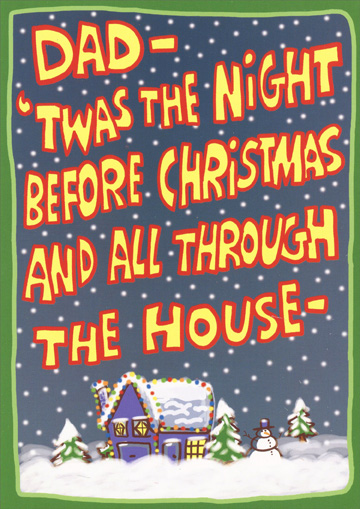 Wasting Money (1 card/1 envelope) Recycled Paper Greetings Funny Christmas Card - FRONT: Dad-'Twas the night before Christmas and all through the house-  INSIDE: Unnecessary lights were on and wasting money, like usual. GRRR.. Relax and have a Merry Christmas!