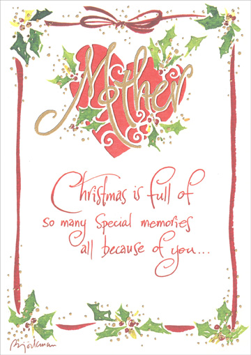 Special Memories (1 card/1 envelope) Recycled Paper Greetings Christmas Card - FRONT: Mother - Christmas is full of so many special memories all because of you..  INSIDE: Merry Christmas! With arms full of love, and a heart full of gratitude.